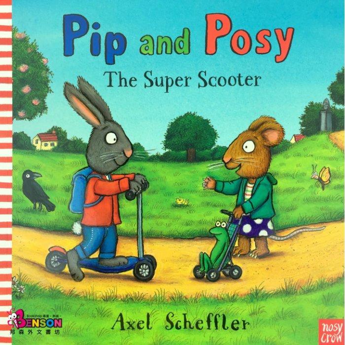 邦森外文書Pip and Posy The Super Scooter 超級滑板車平裝本