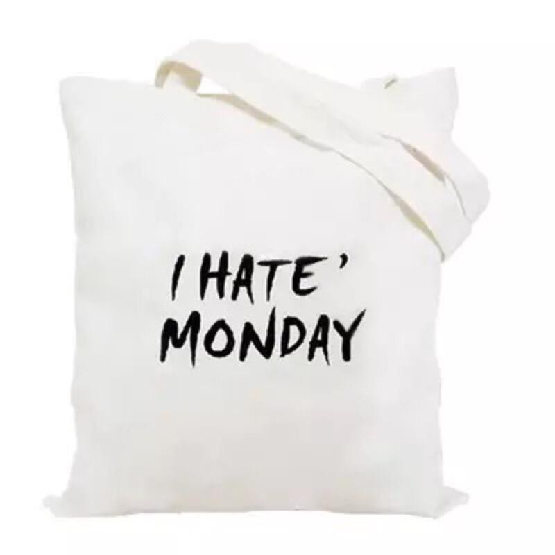 原創小清新帆布袋文藝環保袋 袋女式單肩包I Hate Monday