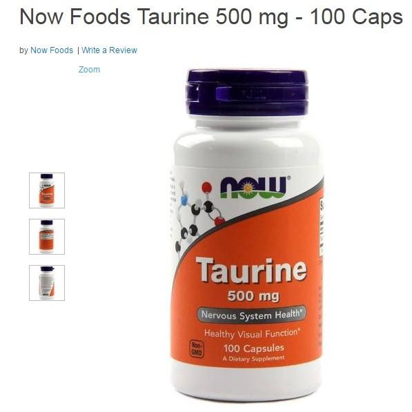 Now Foods 牛磺酸粉末Taurine 500 毫克100 顆膠囊