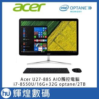Acer U27-885 i7-8550U/16GB+32GB Optane2TB 27型AIO液晶觸控電腦