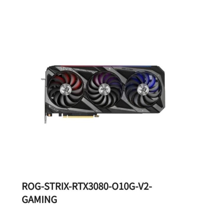 收  ASUS ROG-STRIX-RTX3080-O10G-V2-GAMING 顯示卡 或者3080ti(asus)