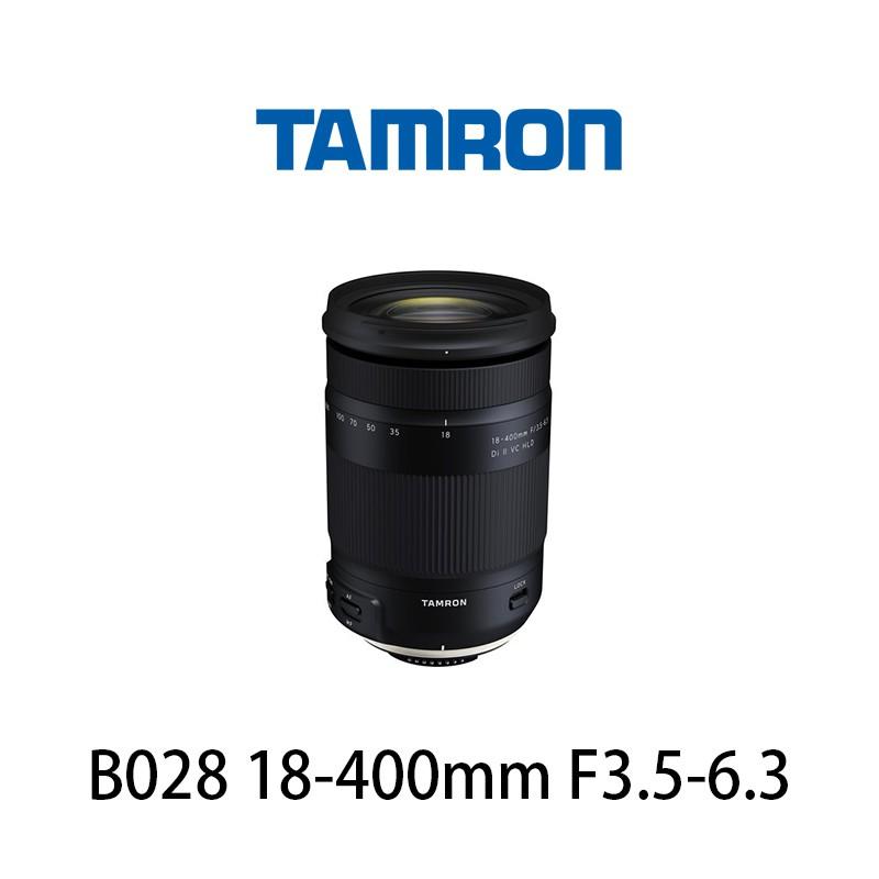 【酷BEE】Tamron B028 18-400mm F3.5-6.3 Di II VC HLD 標準變焦鏡 原廠公司貨
