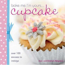 【C&B Arts】 Bake Me I'm Yours: Cup Cake '07 | 9780715327265 |