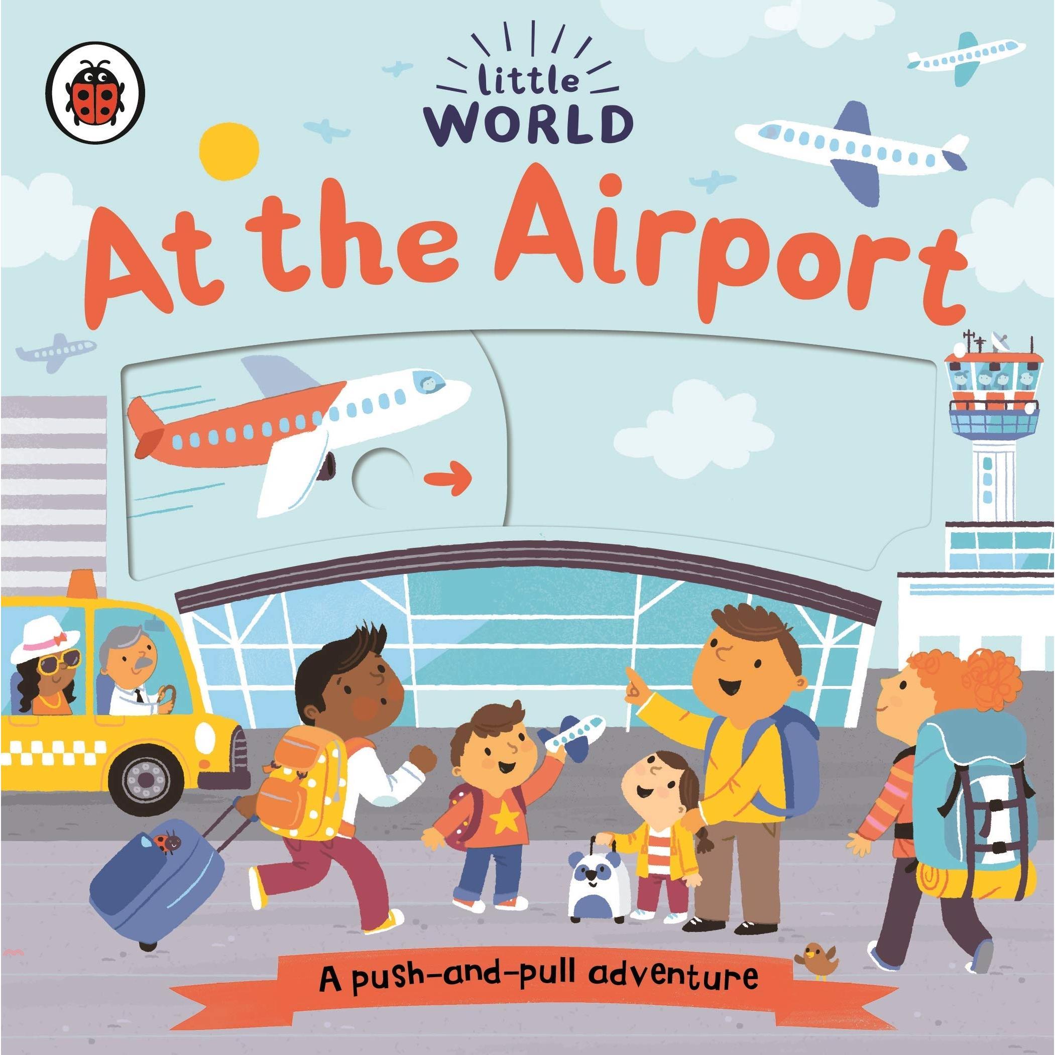 Little World: At the Airport (硬頁推拉書)【三民網路書店】(硬頁書)[75折]