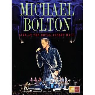 麥可波頓(Michael Bolton) - Live at the Royal Albert Hall 演唱會
