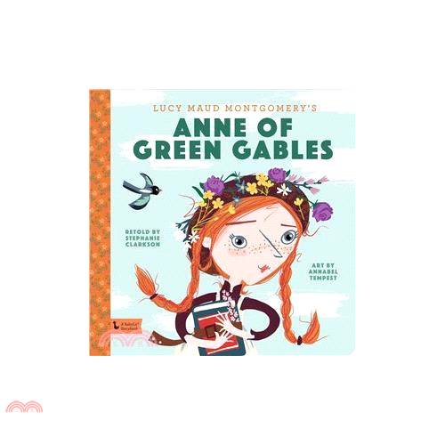 Anne of Green Gables ― A Babylit Storybook【三民網路書店】(精裝)[79折]