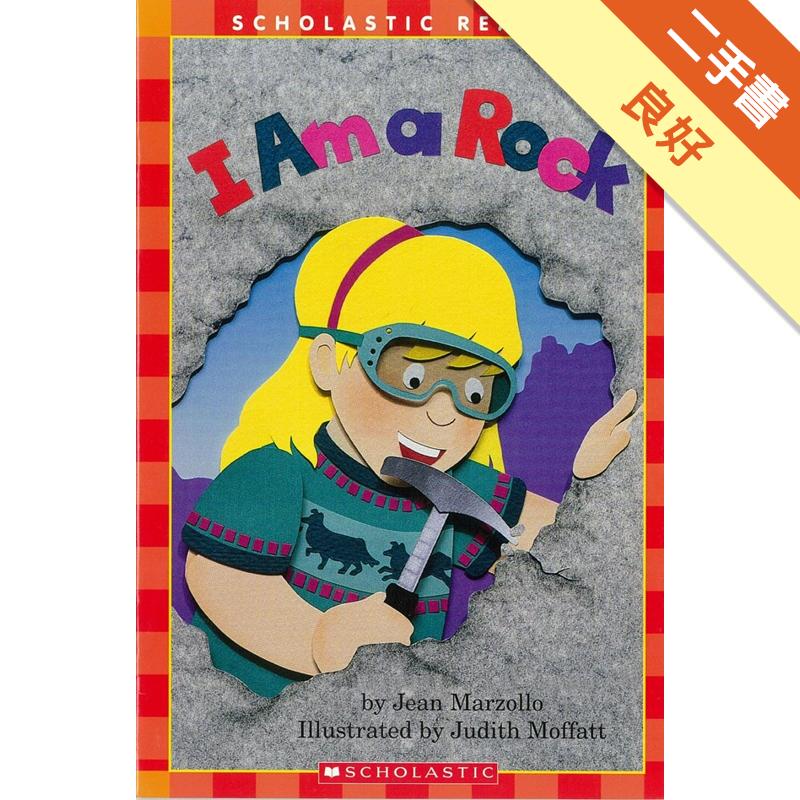 Scholastic Reader Level 1: I Am a Rock [二手書_良好] 1952
