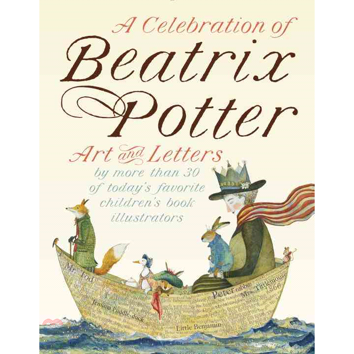 A Celebration of Beatrix Potter ─ Art and Letters by【三民網路書店】