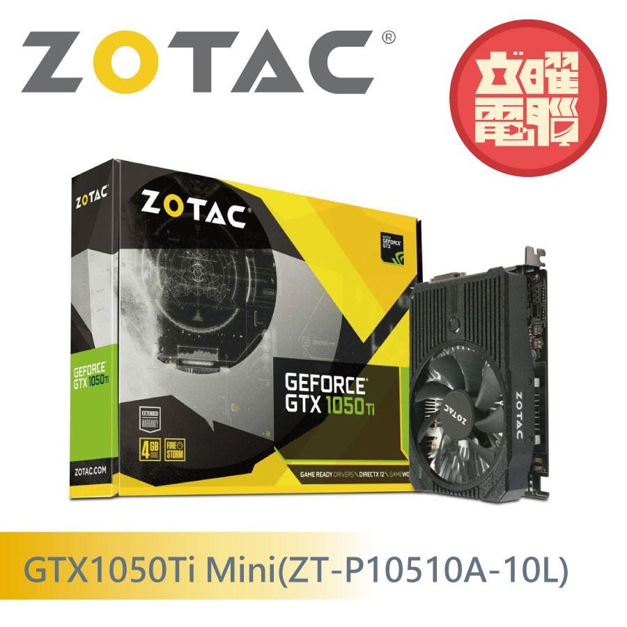 ZOTAC GTX1050Ti Mini(ZT-P10510A-10L) 顯示卡