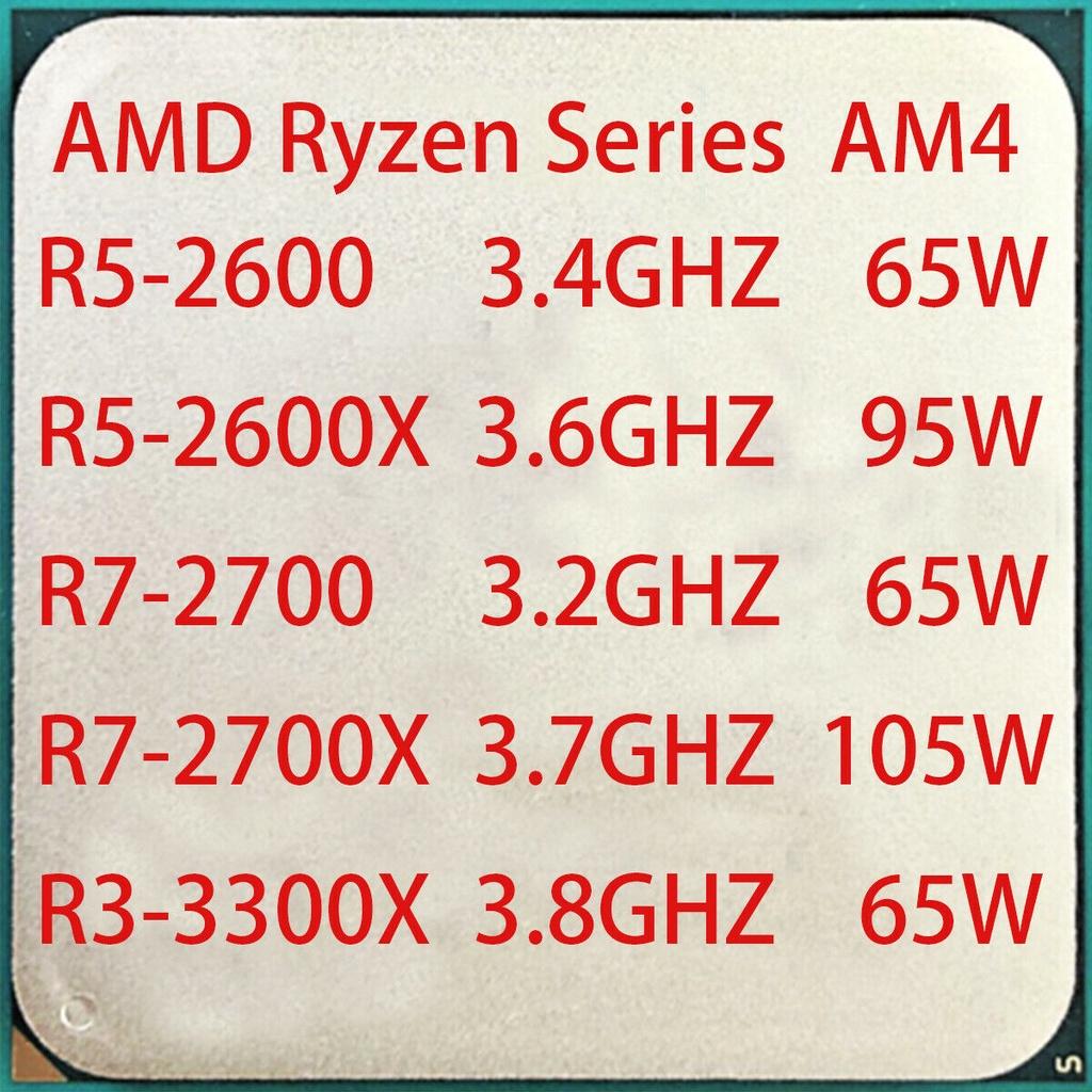 Amd Ryzen R5-2600 R5-2600X R7-2700 R7-2700X R3-3300X R5-3500