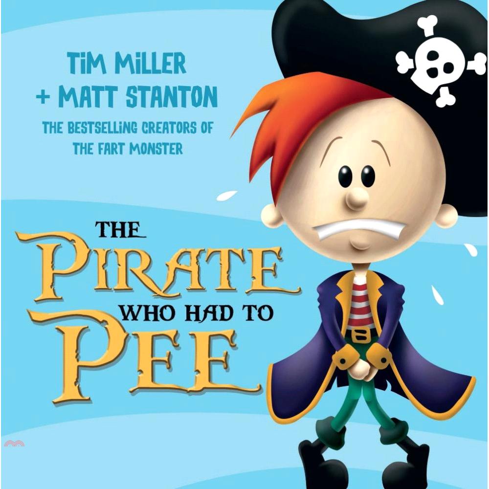 The Pirate Who Had To Pee【三民網路書店】[79折]