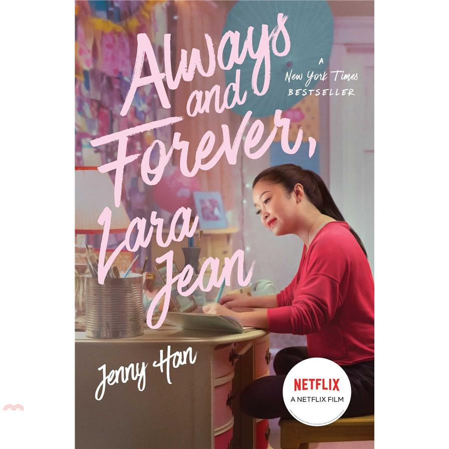 Always And Forever, Lara Jean【三民網路書店】[75折]