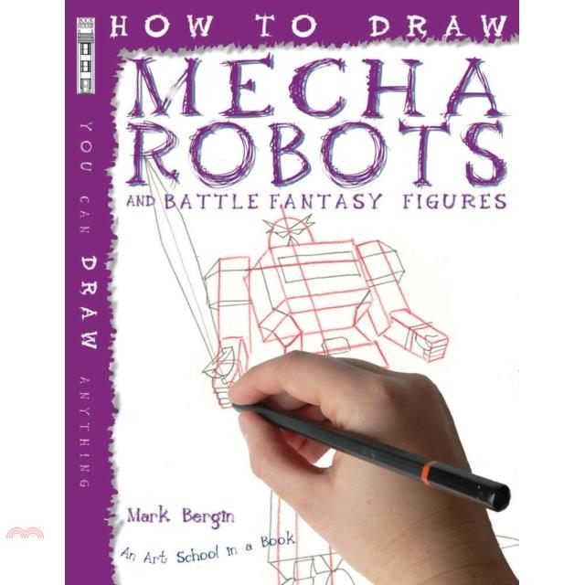 How To Draw Mecha Robots【三民網路書店】[79折]