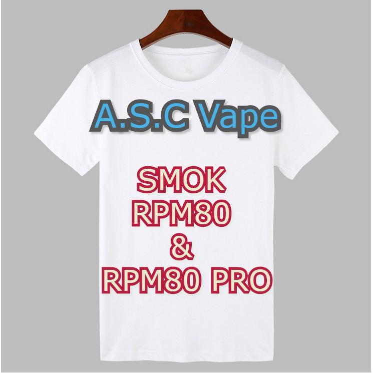 新賣場【ASC】原廠正品!Smok RPM80 & RPM80 PRO※ 訂製短T