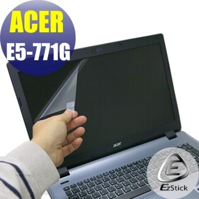 【EZstick】ACER E5-771 E5-771G 系列 靜電式筆電LCD液晶螢幕貼 (高清霧面)