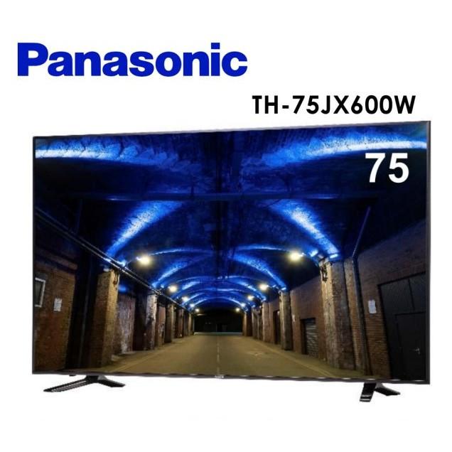【PANASONIC 國際】75型 4K安卓聯網電視 TH-75JX600W