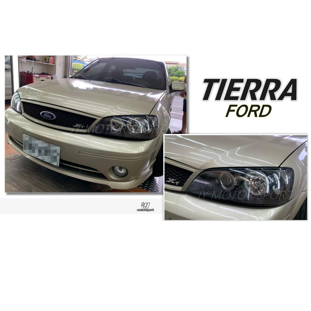 小傑車燈精品--全新 FORD TIERRA XT LS SE RS 05 06 07 08 年 黑框 頭燈 大燈