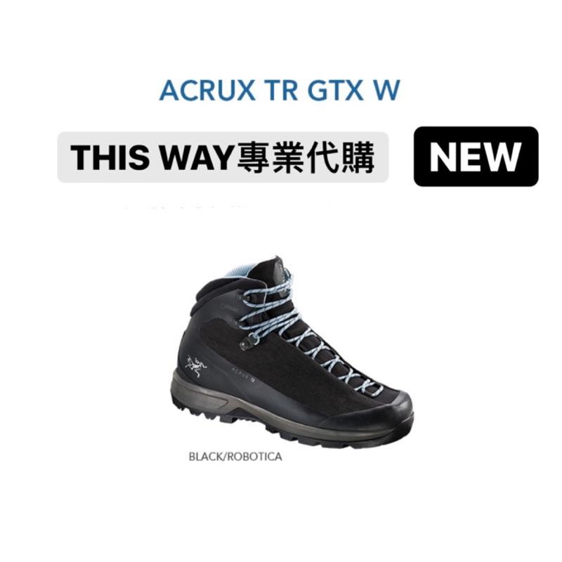現貨 男女尺寸 始祖鳥ARC'TERYX ACRUX TR GTX輕量防水高筒鞋登山鞋健行鞋