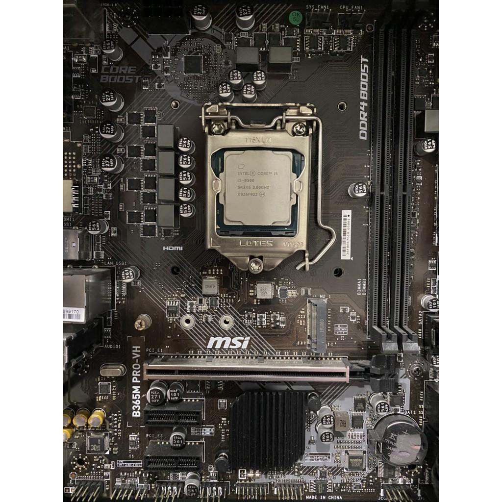 Intel i5 8500、 9600K  + B365M PRO VH or H310M-K 2.0 半套