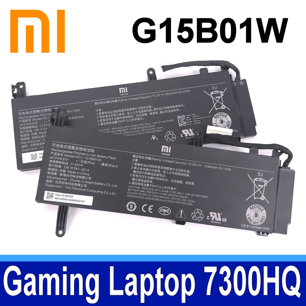 MI 小米 G15B01W . 電池Gaming Laptop 7300HQ 1060 GTX1060 Intel I7