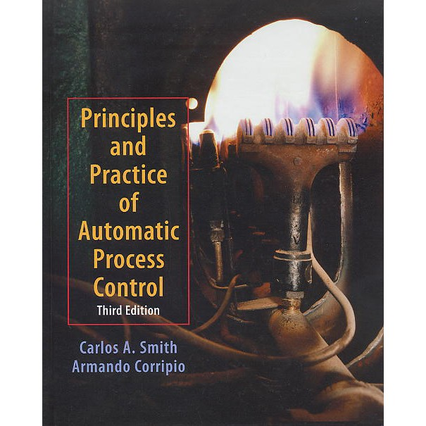 Principles and Practice of Automatic Process Control