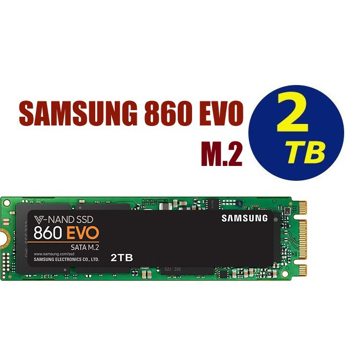 SAMSUNG【860 EVO】SSD 2TB MZ-N6E2T0BW M.2 SATAIII 6Gbs 固態硬碟